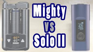 Mighty vs Solo 2 - Battle of the BEST - Which Weed Vape Wins?